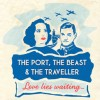 Page link: THE PORT, THE BEAST AND THE TRAVELLER